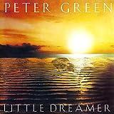 Songtexte von Peter Green - Little Dreamer
