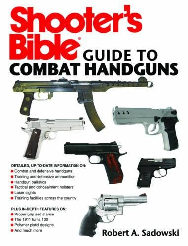 Shooter's Guide to Combat Handguns (Shooter's Bible Guide)