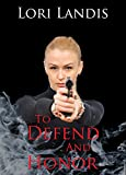 To Defend and Honor (SIG Book 1) (English Edition)