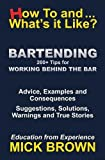 Bartending (How to...and What's it Like?) - Best Reviews Guide