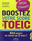 Boostez votre score au Toeic-spécial étudiants - 800 points en moins de 2 (mois) ! (2CD audio)