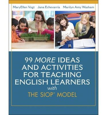 [ 99 More Ideas and Activities for Teaching English Learners with the SIOP Model By ( Author ) Feb-2014 Paperback