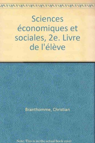 Sciences économiques et sociales, 2e. Livre de l'élève