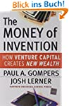 The Money of Invention: How Venture C...