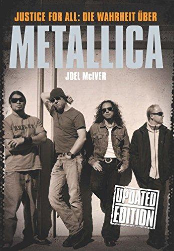Justice For All: Die Warheit Über Metallica