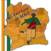 L'aventure de Mao: Les contes Métissakana. (French Edition)