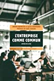 L'entreprise comme commun : Au-delà de la RSE