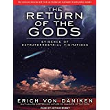 The Return of the Gods: Evidence of Extraterrestrial Visitations, Library Edition, Includes Multimode CD