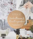 Hygge – Häkeltraum und Winterzauber: Accessoires, Deko und Geschenke häkeln