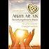 Anam Ar Ais- Beziehungsfesseln lösen mit schamanischer Energiemedizin