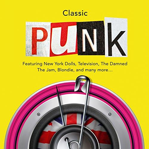 Classic Punk [Explicit]