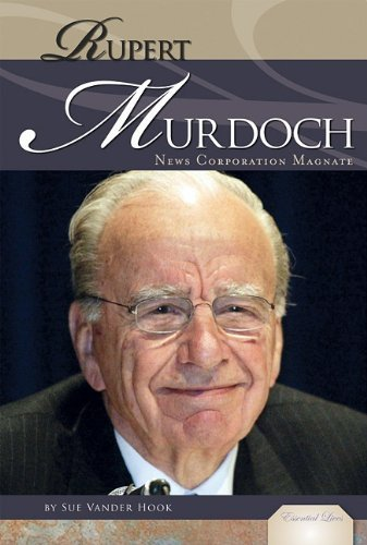 rupert-murdoch-news-corporation-magnate-essential-lives-by-vander-hook-sue-2011-library-binding