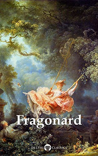 Delphi Complete Works of Jean-Honoré Fragonard (Illustrated) (Delphi Masters of Art Book 46) (English Edition)