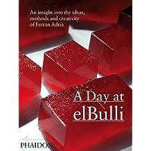 A Day at elBulli by Ferran Adrià (2010-06-16)