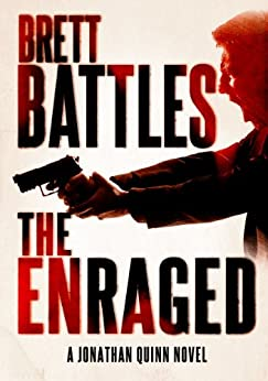 The Enraged (A Jonathan Quinn Novel Book 7) (English Edition)