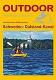 Schweden: Dalsland-Kanal (Der Weg ist das Ziel) - Lars Schneider, Manuel Arnu