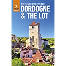 The Rough Guide to The Dordogne & the Lot (Rough Guides)