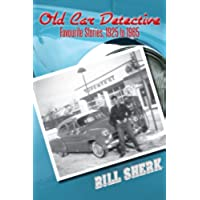 Old Car Detective: Favourite Stories, 1925 to (1937 Ford Hot Rod)