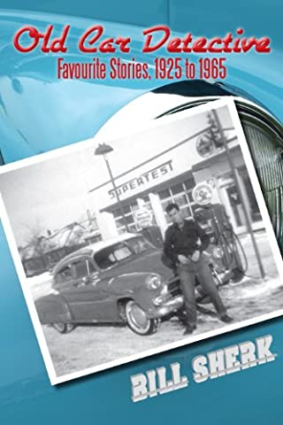 Old Car Detective: Favourite Stories, 1925 to