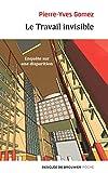 Le Travail invisible - Enquête sur une disparition (Poche) - Format Kindle - 9782220096018 - 6,99 €