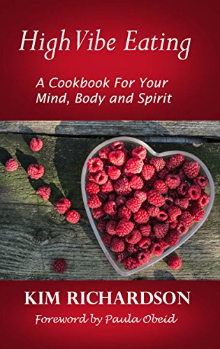 High Vibe Eating: A Cookbook for Your Mind, Body, and Spirit thumbnail