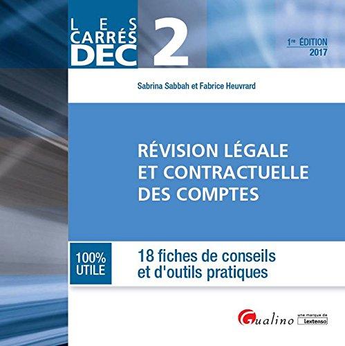 DEC 2 - Rvision lgale et contractuelle des comptes