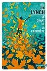 Le chant de la frontière par Lynch