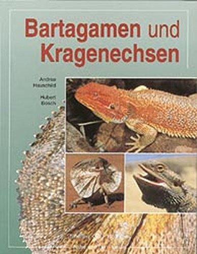 Bartagamen und Kragenechsen (Terrarien-Bibliothek)