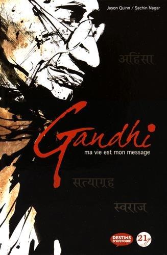 Gandhi : Ma vie est mon message