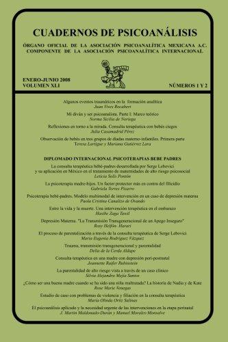 CUADERNOS DE PSICOANÁLISIS, ENERO-JUNIO 2008, Volumen XLI, nums.1 y 2 enero-junio 2008
