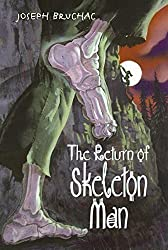 The Return of Skeleton Man by Joseph Bruchac (2008-07-01)