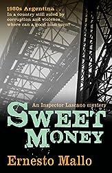 Sweet Money (Inspector Lascano Mystery)
