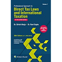 Professional Approach to Direct Tax Laws and International Taxation: For Old and New Syllabus