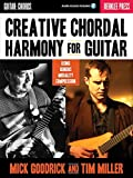 Creative Chordal Harmony for Guitar: Using Generic Modality Compression by Mick Goodrick (2012-01-01)