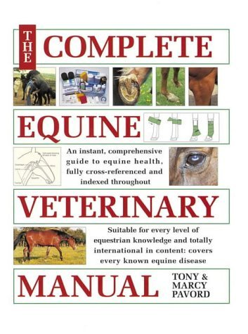 The Complete Equine Veterinary Manual by Tony Pavord (2004-10-29)