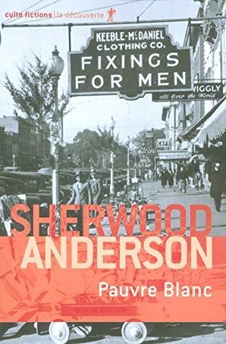 Pauvre Blanc par Sherwood ANDERSON