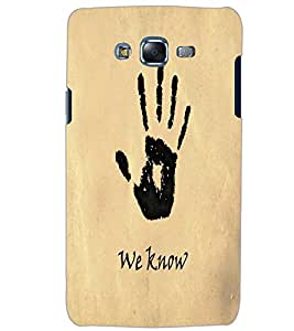 SAMSUNG GALAXY J7 WE KNOW Back Cover by PRINTSWAG