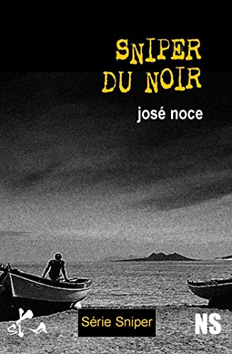 Sniper du noir (Noire Sœur) par José Noce