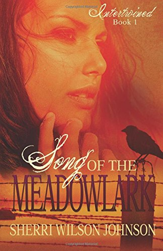 Song of the Meadowlark: Volume 1 (Intertwined)