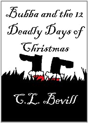 Bubba and the 12 Deadly Days of Christmas (English Edition)