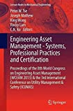 [(Engineering Asset Management - Systems, Professional Practices and Certification : Proceedings of the 8th World Congress on Engineering Asset Management & 3rd International Conference on Utility Management & Safety)] [Edited by Peter Wai Tat Tse ] published on (January, 2015)