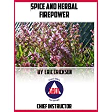 SPICE and HERBAL FIREPOWER (English Edition)