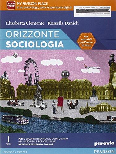 Orizzonte sociologia. Con esapnsioen online. Per le Scuole superiori. Con e-book
