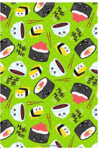 You Maki Miso Happy: Great Cookbook/Journal To Writing Recipes for Sushi Lovers, Custom Interior (6x9 Inch 15.24x22.86 cm.) 120 Pages (GREEN&RED&YELLOW&BLACK Pattern) Black Sushi Tray