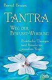 Tantra - Wege der Bewusst-Werdung (Amazon.de)