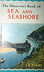 The Observer's Book of Sea And Seashore (Observer's Pocket)