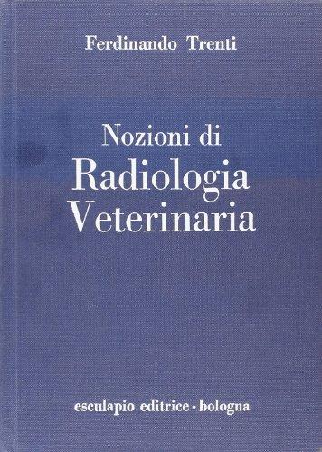 Nozioni di radiologia veterinaria