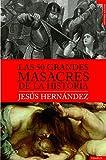 Las 50 grandes masacres de la historia (Tempus)