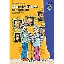 Barocke Tänze: 2 Alt-Blockflöten. Ausgabe mit CD. (Spiel und Spaß mit der Blockflöte)