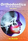 Orthodontics: At He Art and Science